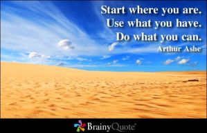 Start Where you Aree